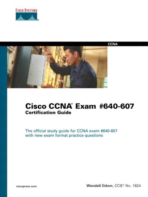 CCNA Exam Certification Guide (640-607)