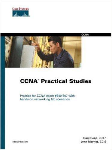 CCNA Practical Studies (640-607)