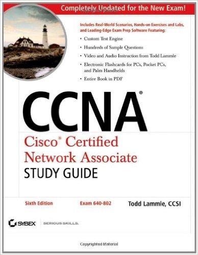 Cisco Certified Network Associate Study Guide 640-802
