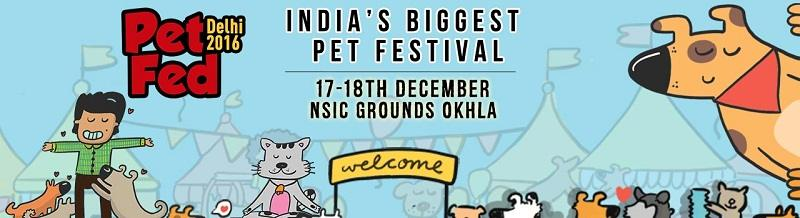 Pet Fed Delhi 2016 will be organised on 17 and 18 December 2016
