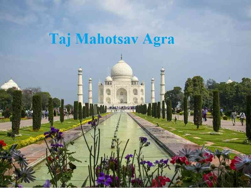 Taj Mahotsav Agra Date, Timings, Entry Fee
